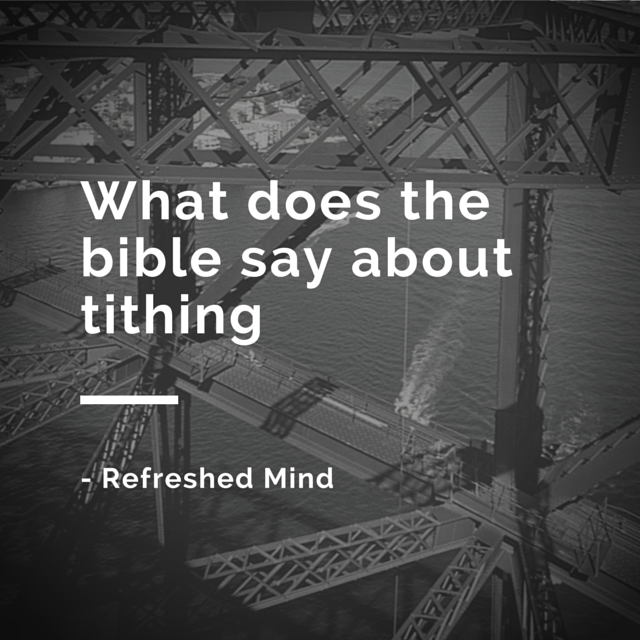 What does the bible say about tithing